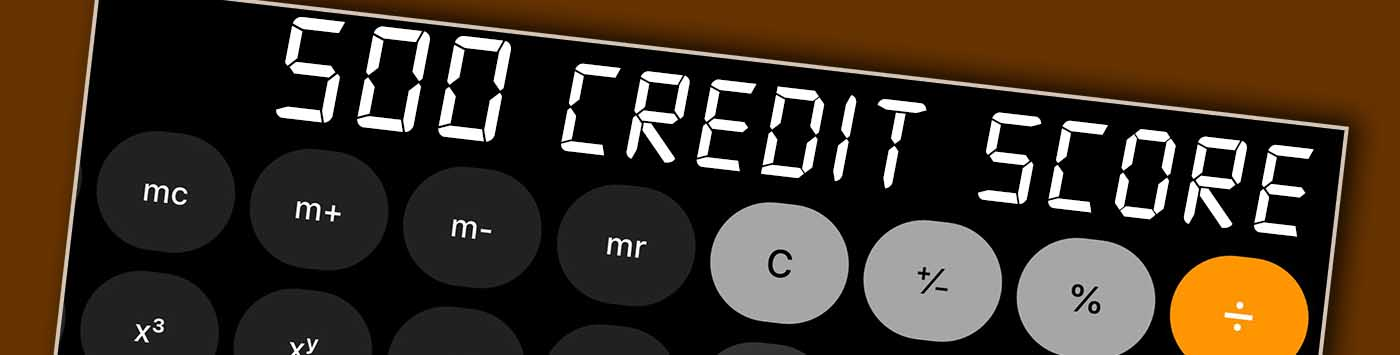 500 Credit Score >> 500 Credit Score Is It Good Or Bad What Does It Mean In 2019