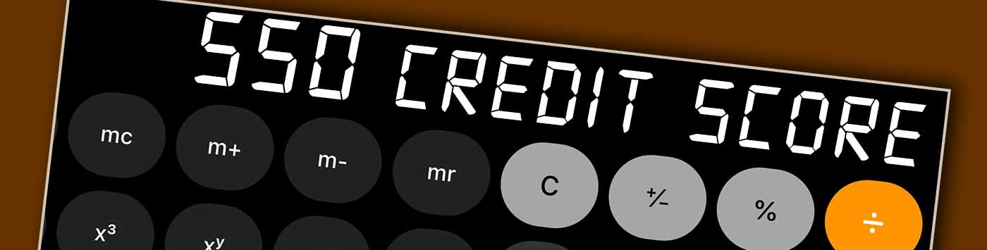 550 Credit Score Home Loan >> 550 Credit Score - Is it Good or Bad? What does it mean in 2020?