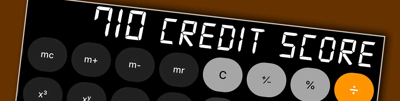 710 Credit Score Is It Good Or Bad What Does It Mean In 2020