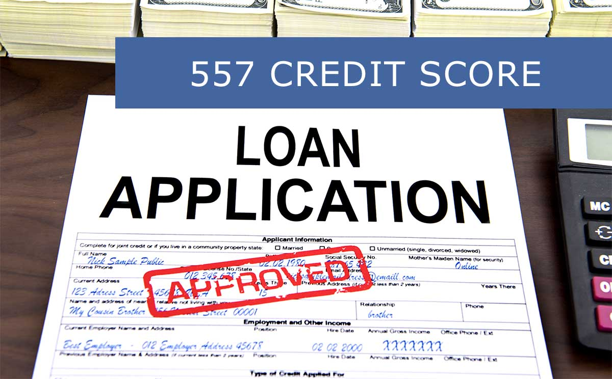 Loan Application with 557 FICO Score